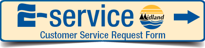 E-service Midland Customer Service Request Form - click to access